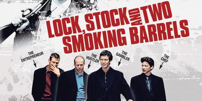 The Lock, The Stock and Two Smoking Barrels